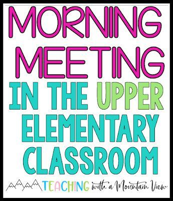 Morning Meeting in Upper Elementary