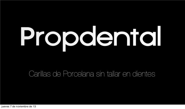 Dentalveneers By Clinicas Propdental Via Slideshare Dental Veneers Dental Veneers
