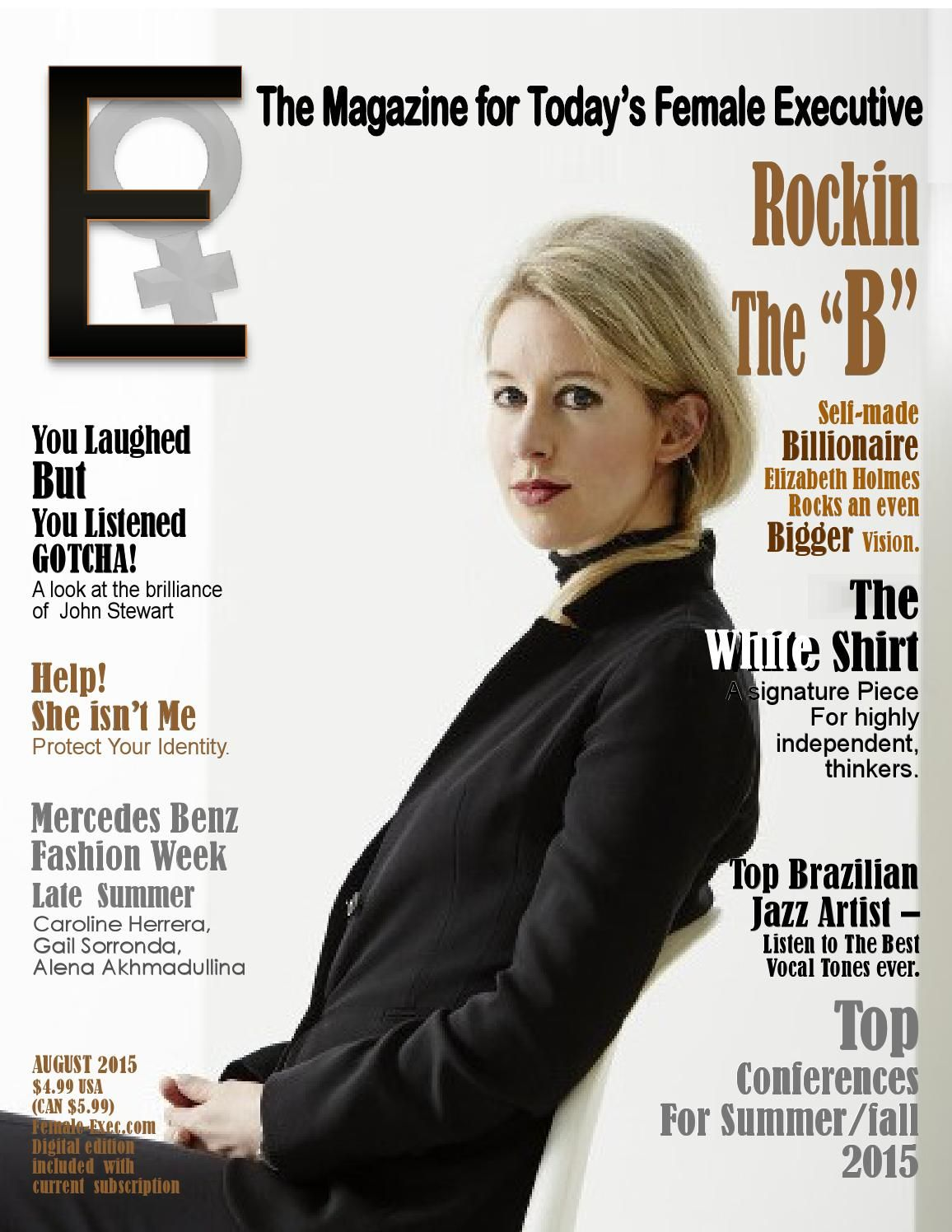 E The Magazine for Today's Female Executive August 2015