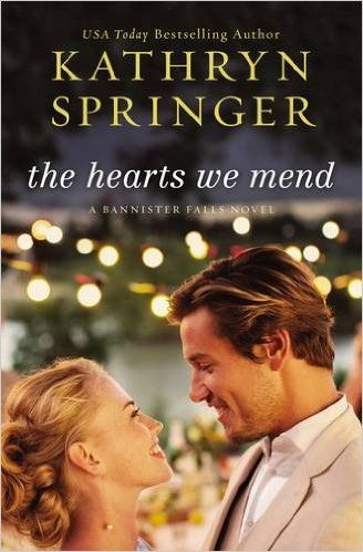 The Hearts We Mend (A Banister Falls Novel #1) by Kathryn Springer ~~ Available March 2016: 0025986339722: Amazon.com: Books