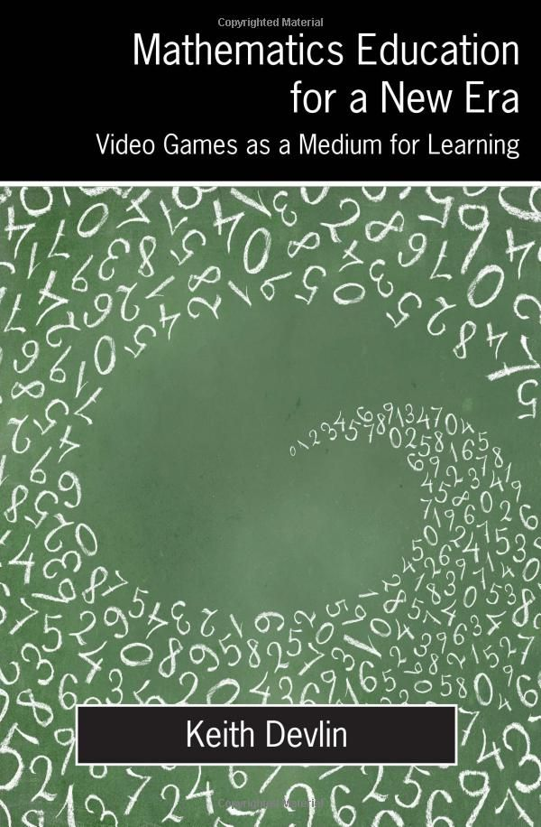 Math Education for a New Era: Video Games as a Medium for Learning ...