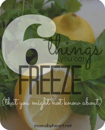 six things you can freeze that you might not know about!