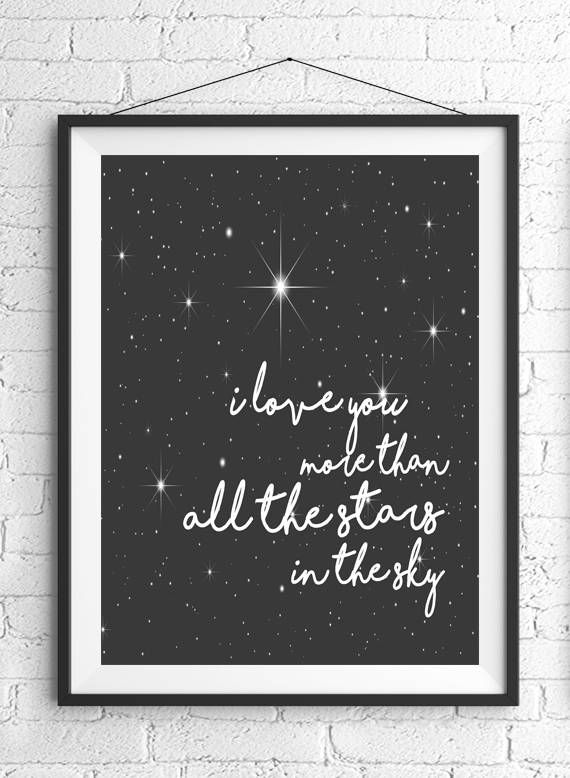 I Love You More Than All The Stars In The Sky, Anniversary Gift, Romantic Gift, Boyfriend Present, Wife Gift, Art Print, Husband Gift