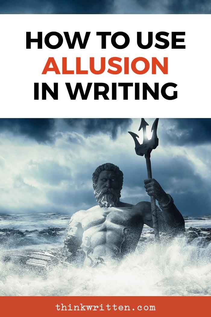 Allusion Examples How To Use This Technique In Your Writing