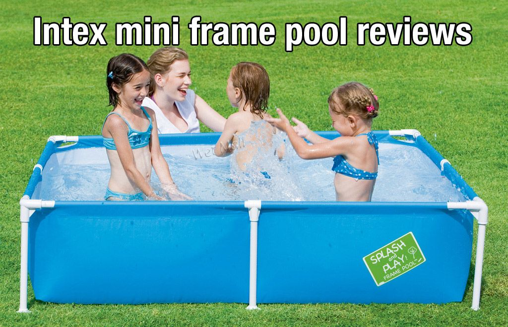 Intex Mini Frame Pool Reviews 2018 | poolpartyapp | Pinterest | Mini ...