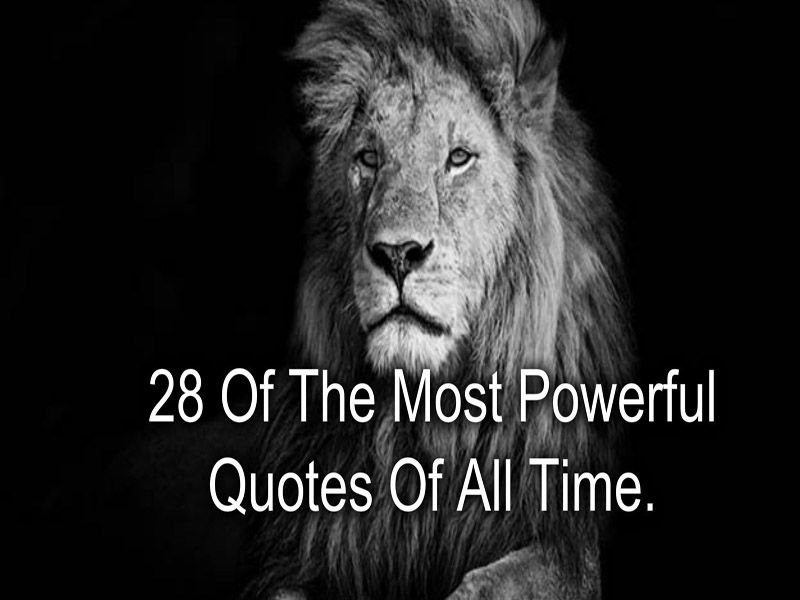 28 Of The Most Powerful Quotes Of All Time   Best'English ...