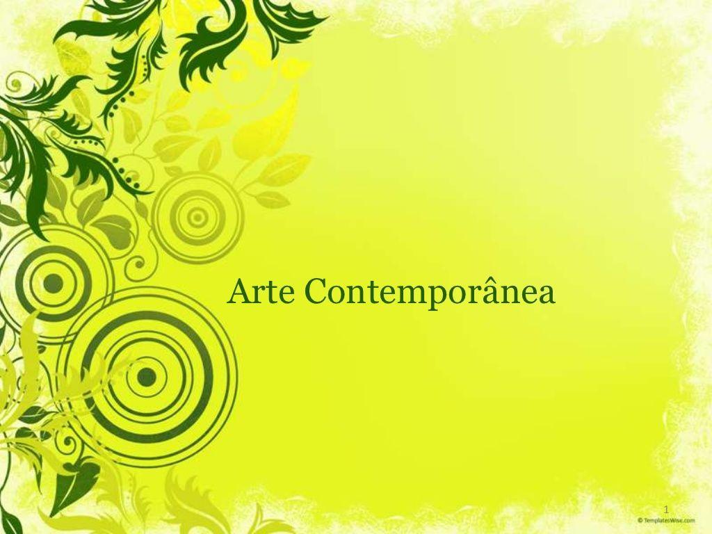 11 arte contemporanea by luciana estivalet via slideshare ppt 11 arte contemporanea by luciana estivalet via slideshare toneelgroepblik Images