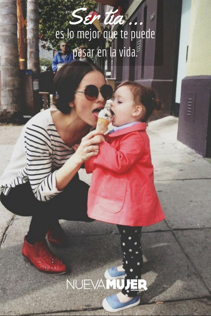 5 razones por las que ser tía es lo mejor que te pasará en la vida ...
