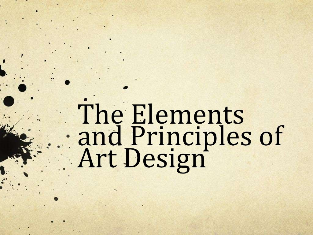 Elements Principles Of Art Design Powerpoint By Emurfield Via Slideshare