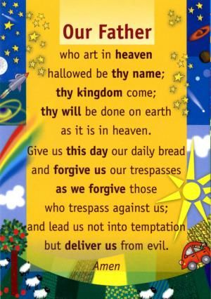 Our Father - Prayer Poster. Colourful laminated poster of the 'Our Father' with notes on reverse - order ref: PM73/PP01 - size: A3 - price: £3.91 + VAT = £4.69. From the Prayer Poster set of four posters - 'Our Father', 'Hail Mary', 'Glory Be' and 'Angel of God'. Order ref: PM73/PP05 - price: £13.90 + VAT = £16.68