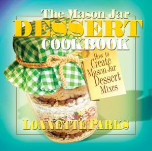 Mason Jar Dessert Cookbook, The