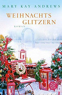 weihnachtsglitzern: roman: amazon.de: mary kay andrews, maria poets: bücher | mary kay produkte