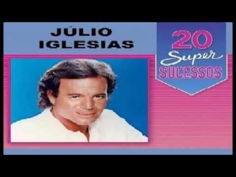 Julio Iglesias 20 Super Sucessos Completo Julio Iglesias