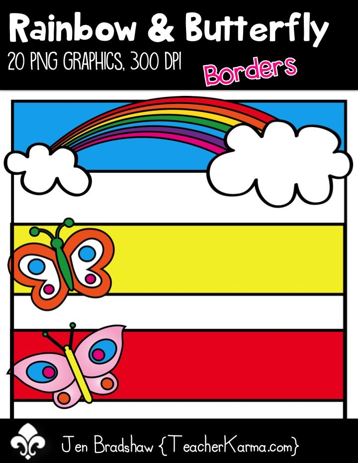 Rainbow & Butterfly borders:  These bright and happy frames are perfect for your Spring teaching materials, classroom decor, and Summer scrapbooking. Commercial and personal use is ok.  TeacherKarma.com