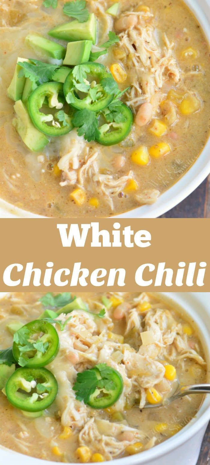 White Chicken Chili This Creamy Chili Is Made With Tender Chicken White Beans Corn Sour Cream V White Chicken Chili Chicken Chili White Bean Chicken Chili