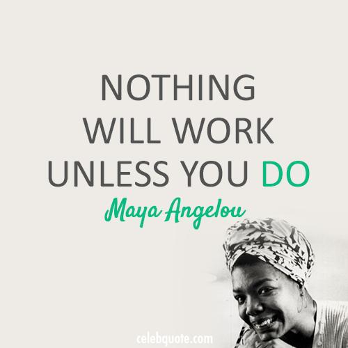 Monday Motivation Famous Women S Inspirational Quotes Maya Angelou Quotes Inspirational Quotes For Women Inspirational Quotes Motivation
