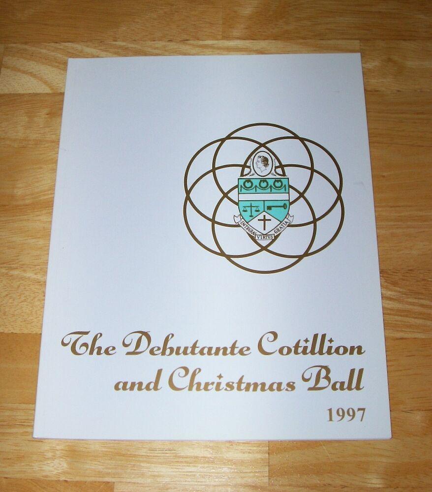 Debutante Cotillion And Christmas Ball 2019 Durham NC Debutante Cotillion and Christmas Ball 1997 booklet
