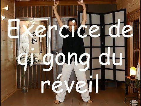 Exercice de qi gong du reveil - YouTube en 2020 | Qi gong, Exercice tai chi, Exercice pour maigrir