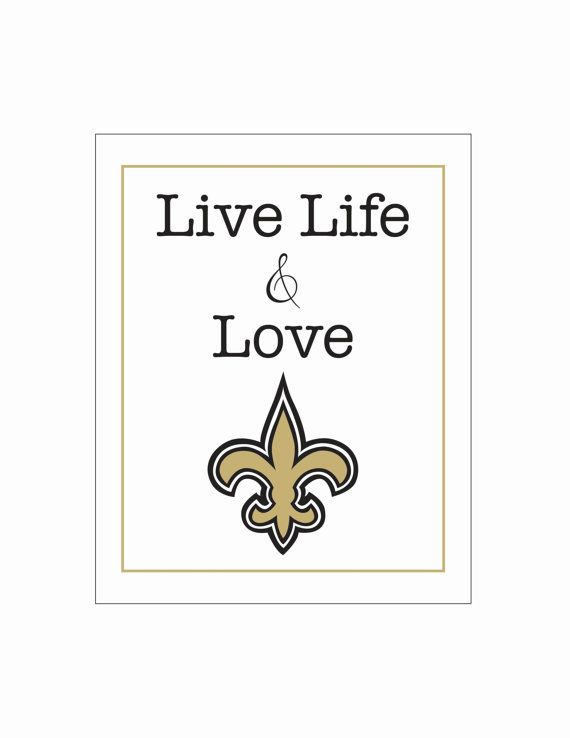 Live Life And Love New Orleans Saints Football By Livelifeandlove 10 75 New Orleans Saints Football New Orleans Saints Nfl Saints