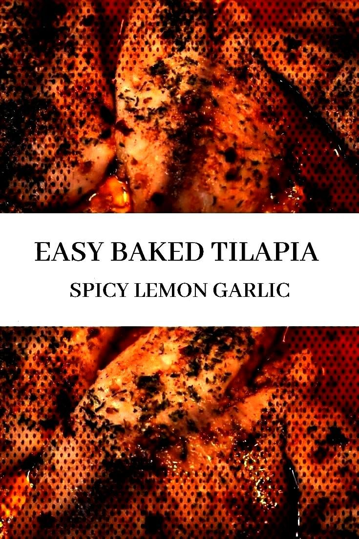 Tilapia This baked tilapia is very easy and fast to make which makes it perfect for dinThis Baked