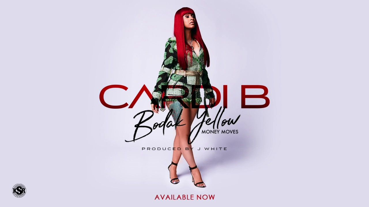 Cardi B - Bodak Yellow (Money Moves)
