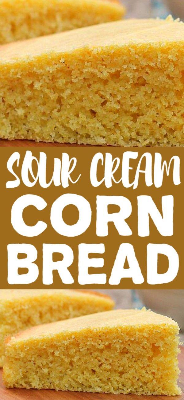 Sour Cream Corn Bread Cream Corn Bread Sweet Bread Meat Corn Bread Recipe