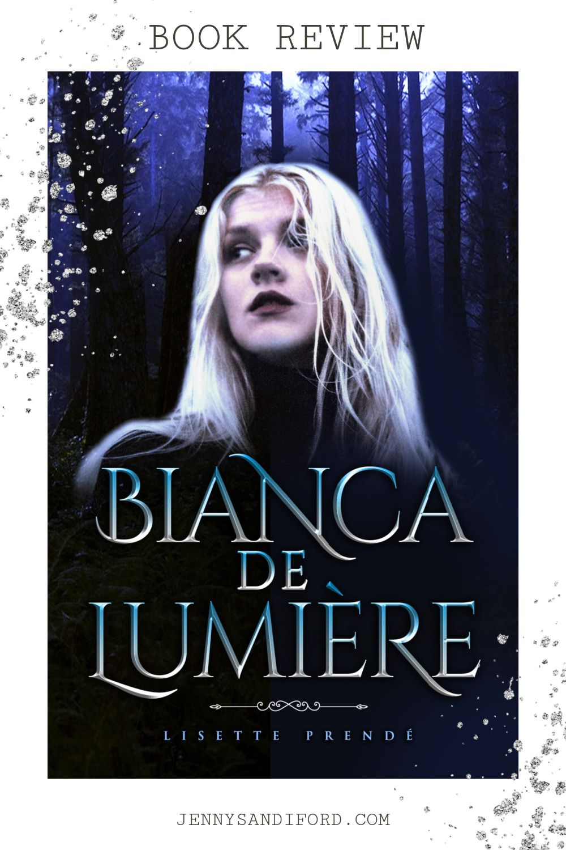 Bianca de lumiere by lisette prende book review jenny