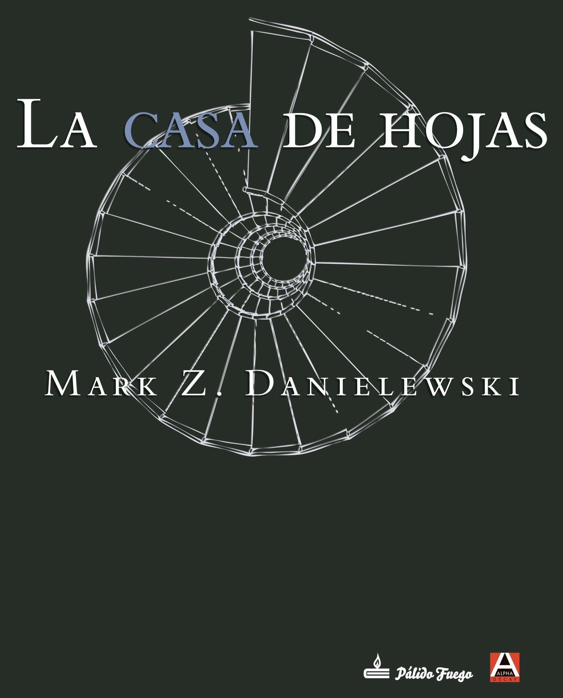 La casa de hojas : de Zampanò, con introducción y notas de Johnny Truant / Mark Z. Danielewski http://fama.us.es/record=b2556999~S5*spi