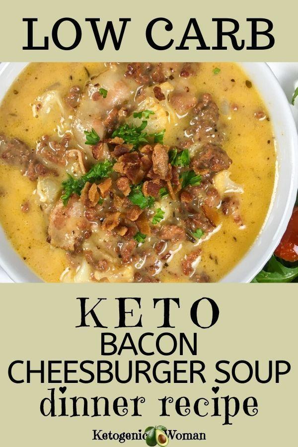 Savory Keto Bacon Cheeseburger Soup - Ketogenic Woman
