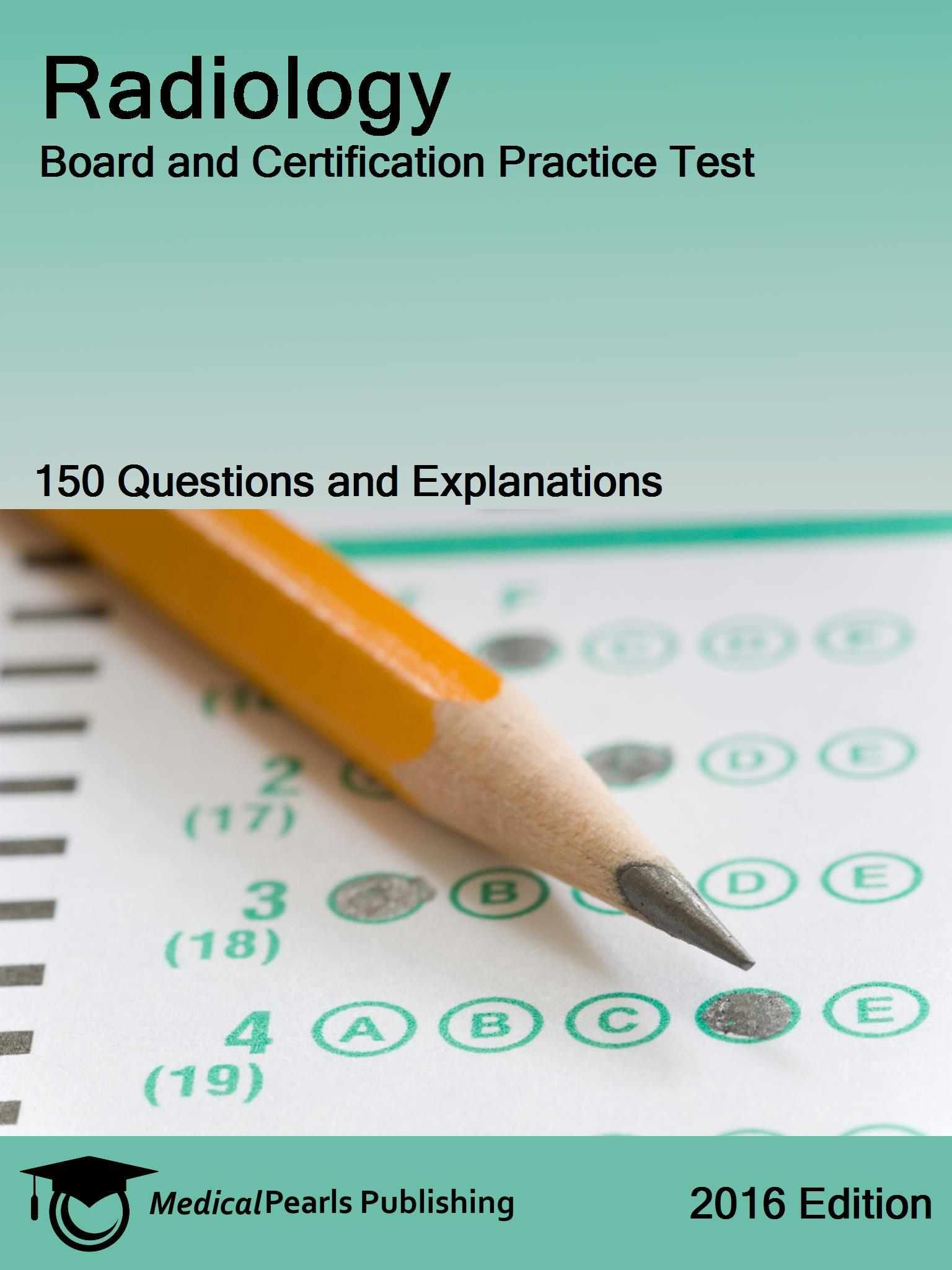 Radiology board and certification practice test kindle edition nurse inpatient obstetric rnc board and certification practice test medicalpearls publishing provides a multiple choice question practice test with 1betcityfo Choice Image