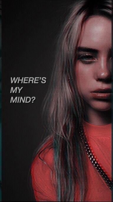 Where S My Mind Billie Eilish Billie Singer