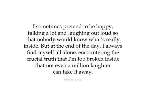 pretending to be happy quotes