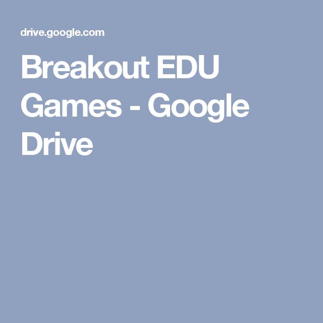 Breakout Edu Games Google Drive Breakout Edu Breakout