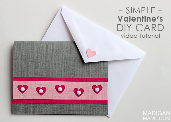 Easy Handmade Valentines Card video madigan made – Easy Valentine Card