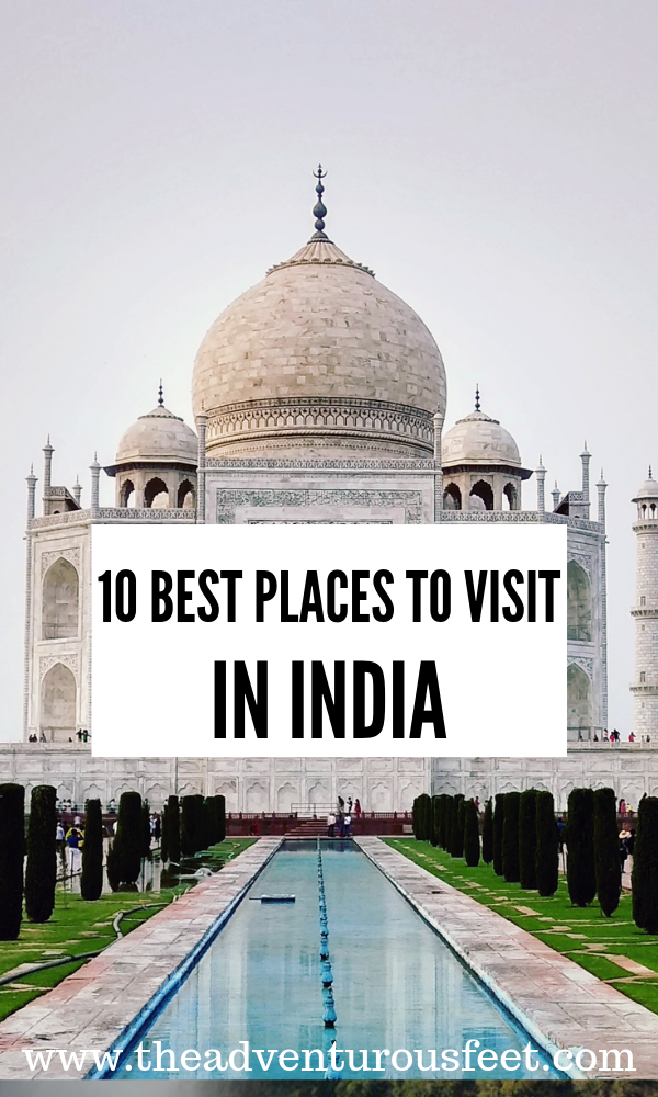 12 Best Places To Visit In North India The Adventurous Feet Cool Places To Visit Travel Destinations Asia Travel