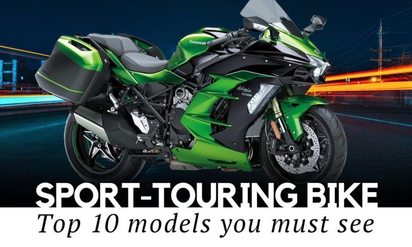 10 Sport Touring Motorcycles For Dynamic Long Distance Riding