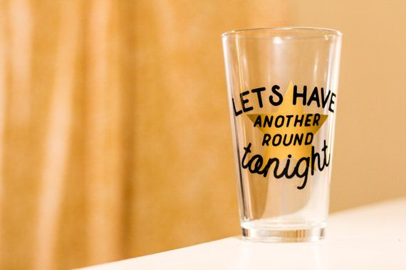 Another Round Tonight Pint Glass Hamilton Broadway Musical