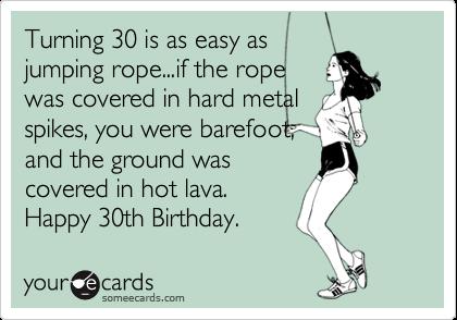 Happy 30th Birthday Funnythfunny Memes Best Of The Best