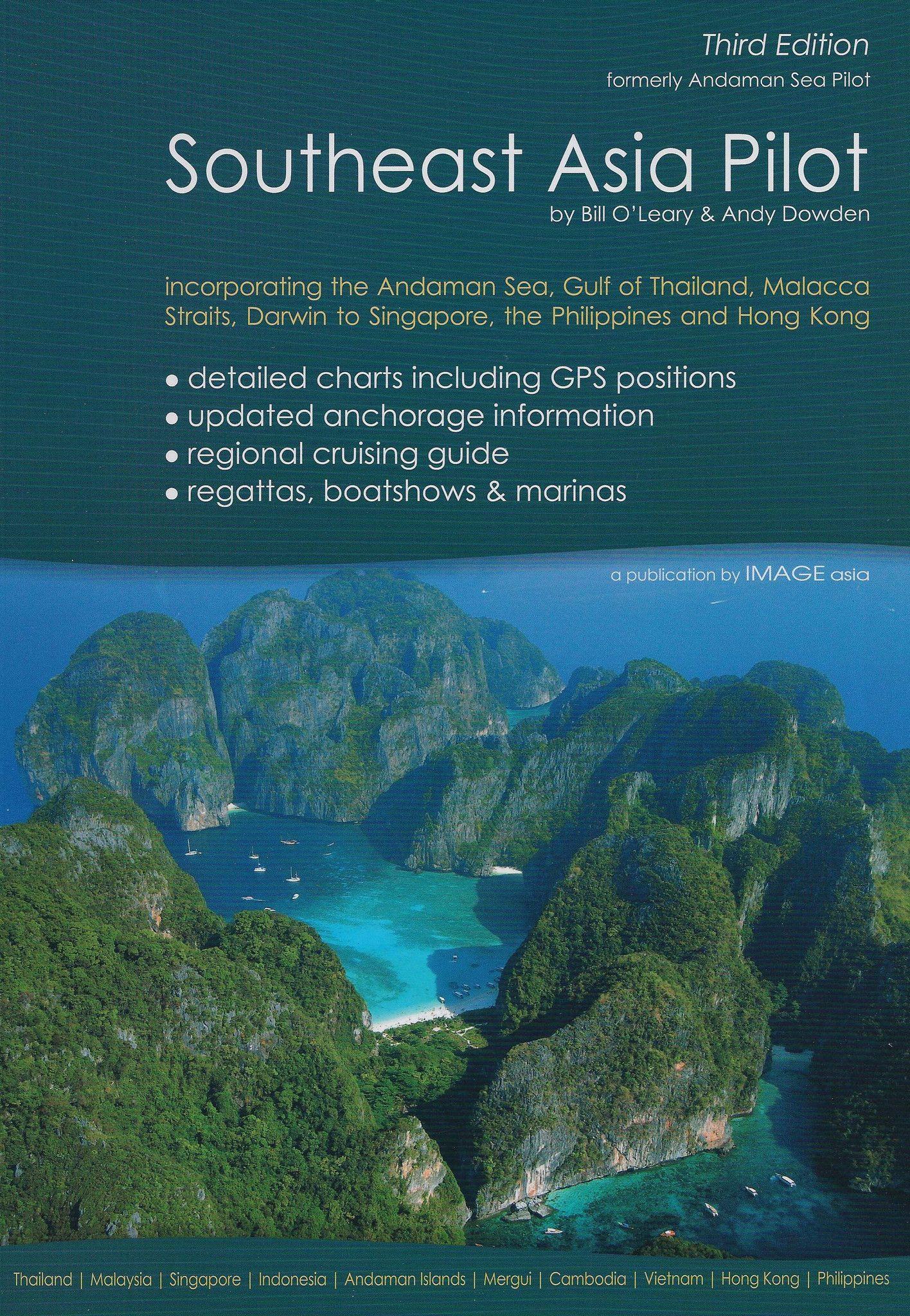Imray Southeast Asia Pilot, 5th Edition Southeast asia