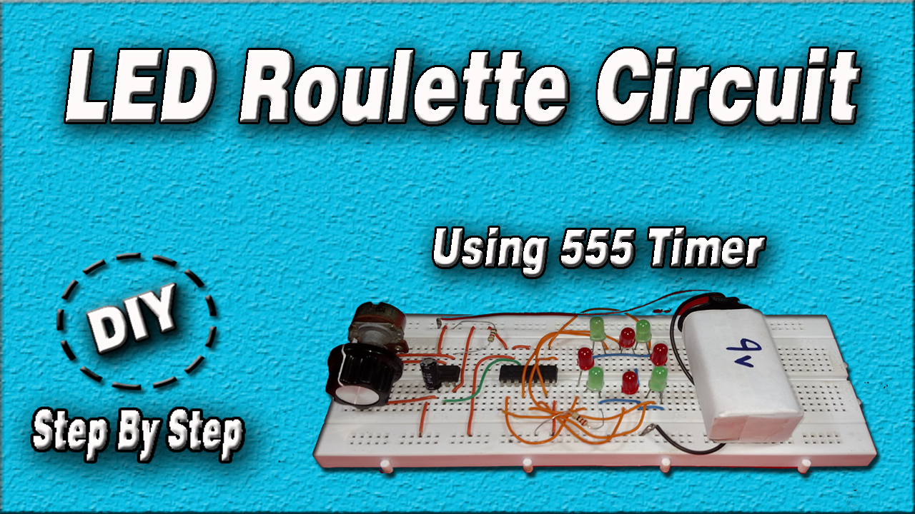 Led Roulette Circuit Diy Using 555 Timer Ic Step By Hello 555pwmcircuitsetuppng