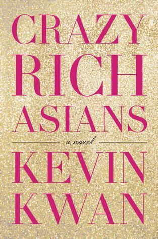 EPUB] Crazy Rich Asians by Kevin Kwan | Books Worth Reading