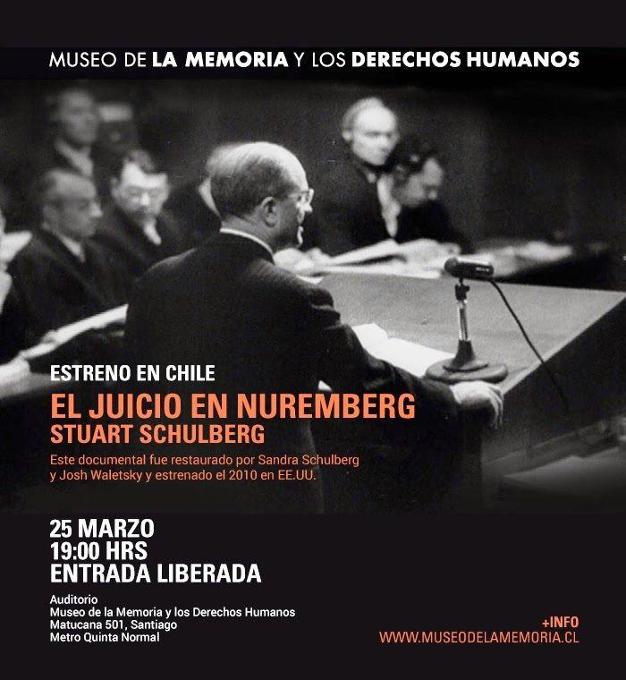 """LA   PÁGINA   DE   ANDRÉS   MORALES: ESTRENO EN CHILE DEL DOCUMENTAL """"EL JUICIO DE NÜRE..."""