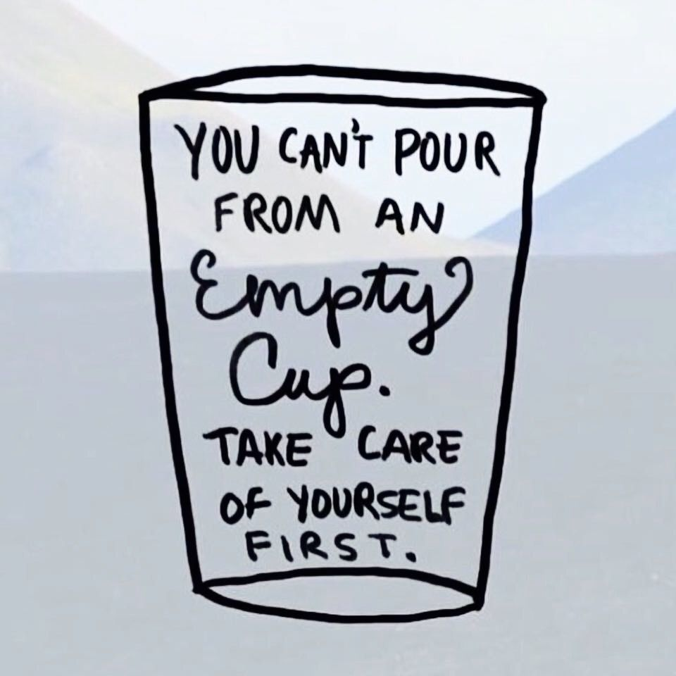 You Cant Pour From An Empty Cup Make Sure Your Cup Is Full More