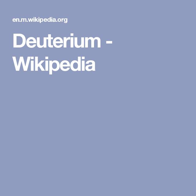Deuterium - Wikipedia