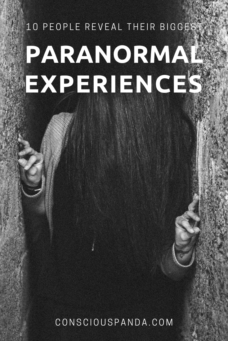 10 People Reveal Their Terrifying Paranormal Experiences
