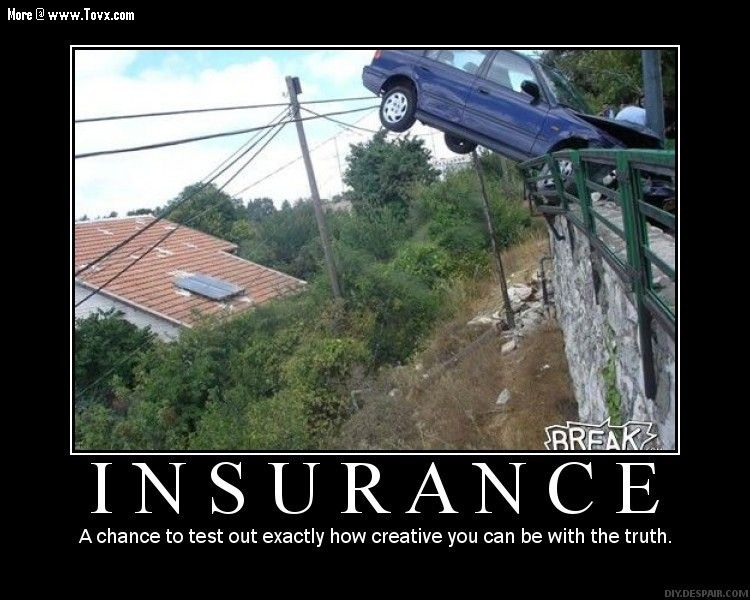 Insurance Company Humor Car Accident Telling The Crazy Truth
