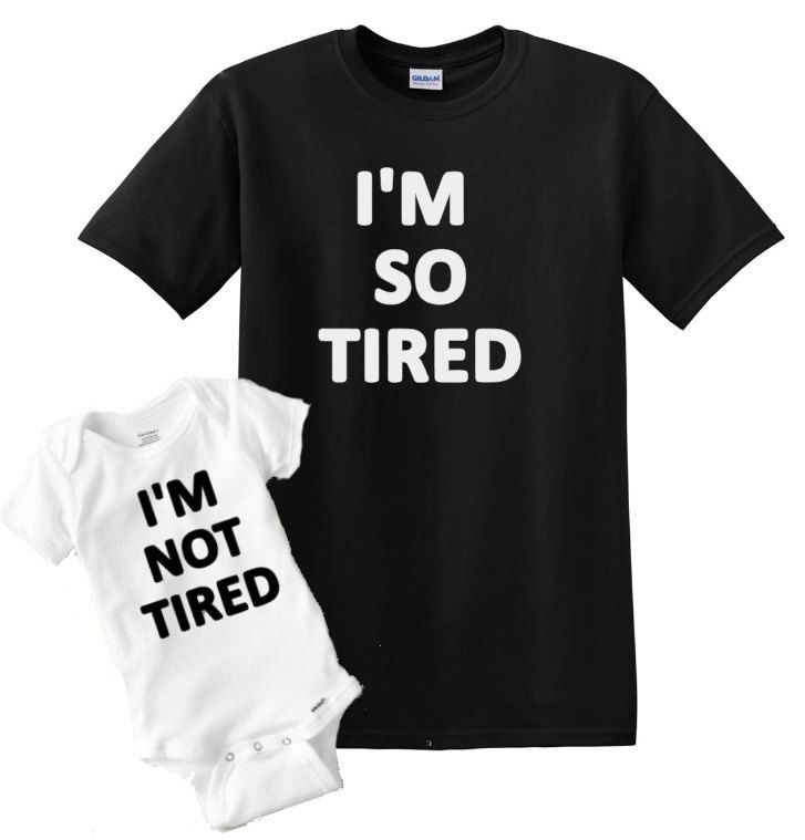 2b6336d6d I'm So Tired Matching Shirt Set - Mother Toddler, Father Son Daughter Daddy  Matching Outfits, Mommy Daddy Baby Matching Shirts Onesie by AweBeeDesigns  on ...