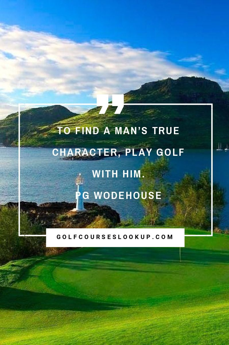 Great Golf Courses and the World | Golf Quotes | Pinterest