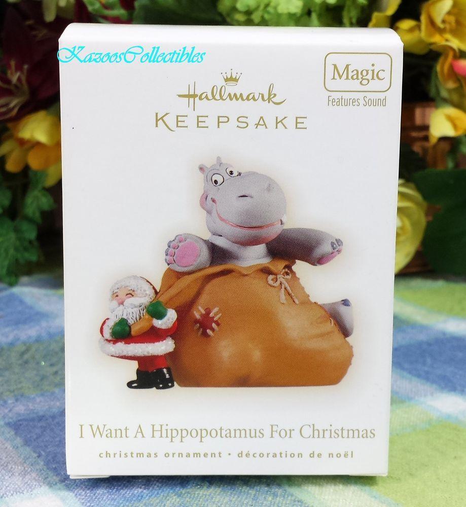 2009 Hallmark Keepsake Ornament I Want a Hippopotamus for Christmas ...