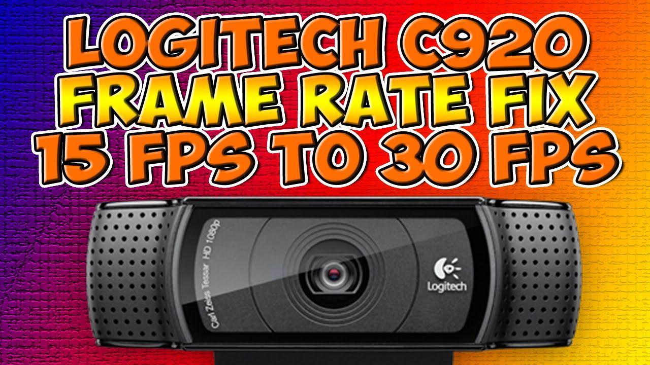 Logitech c920 Frame Rate Fix 15 FPS to 30 FPS
